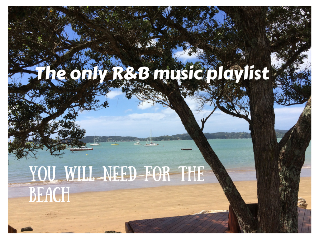 The only R&B music playlist you will need for the beach